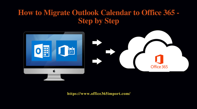 Migrate Outlook Calendar to Office 365