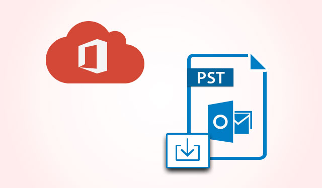 Download PST From Office 365 Online
